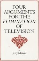 Download Four arguments for the elimination of television