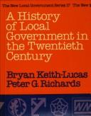 A History of Local Government in the Twentieth Century