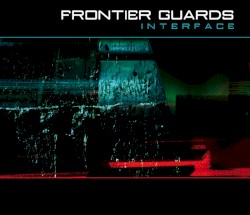 Frontier Guards - At The End