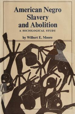 Cover of: American Negro slavery and abolition | Wilbert Ellis Moore