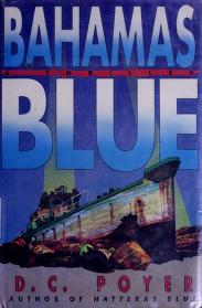 Bahamas blue by David Poyer