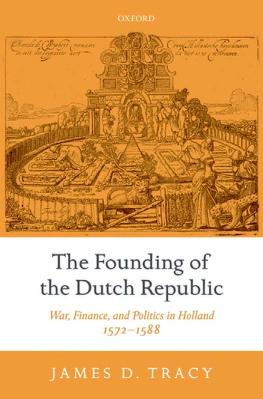 The founding of the Dutch Republic by James D. Tracy