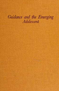 Cover of: Guidance and the emerging adolescent | Philip A. Perrone