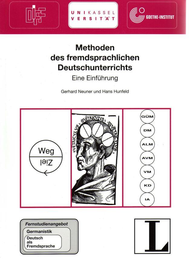 Methoden des fremdsprachlichen Deutschunterrichts by Gerhard Neuner