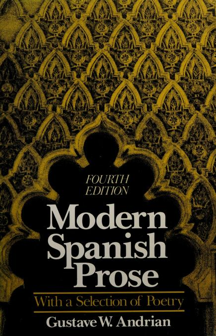 Modern Spanish prose by [edited by] Gustave W. Andrian.
