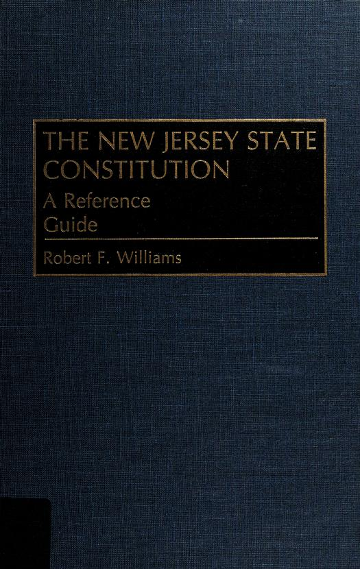 The New Jersey State constitution by Robert F Williams