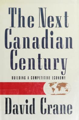 Cover of: The next Canadian century | David Crane