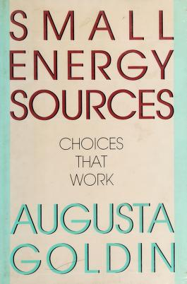 Cover of: Small energy sources | Augusta R. Goldin