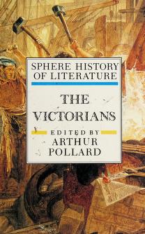 Cover of: The Victorians | edited by Arthur Pollard.