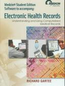 Electronic Health Records by Richard Gartee