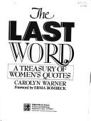 The Last Word by Carolyn Warner